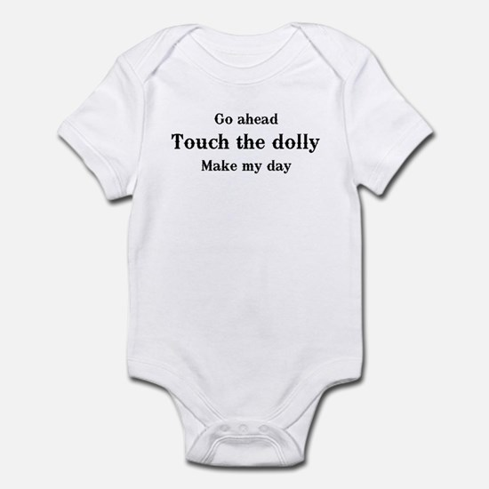 Go ahead. Touch the dolly. Infant Bodysuit