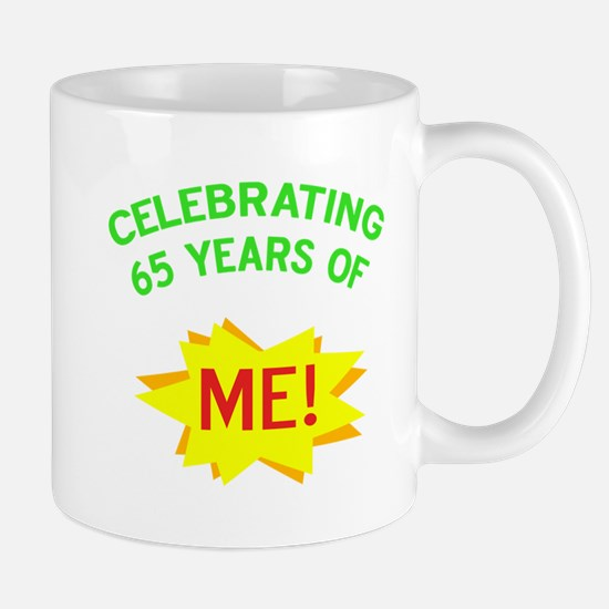 Celebrate My 65th Birthday Mug