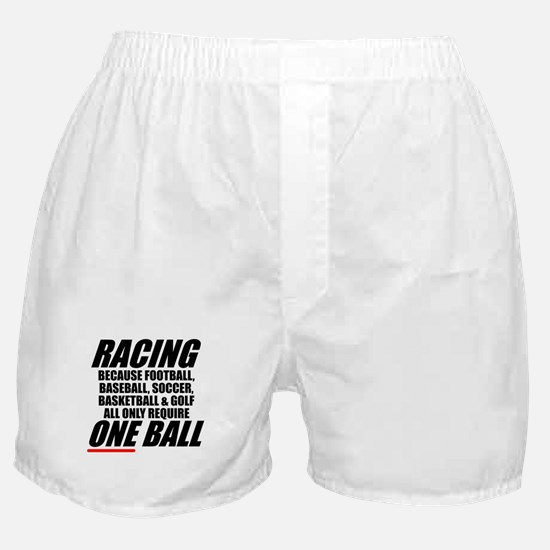 Why racing is a REAL sport Boxer Shorts