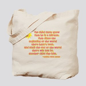 Child is a Miracle Tote Bag