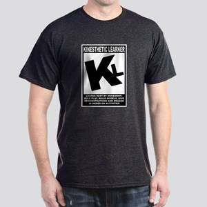 Kinesthetic Learner Dark T-Shirt