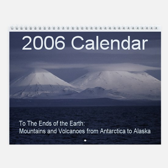 To the Ends of the Earth Wall Calendar