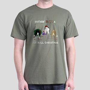 Nothin' Butt A PitBull Xmas Dark T-Shirt
