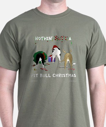 Nothin' Butt A PitBull Xmas T-Shirt