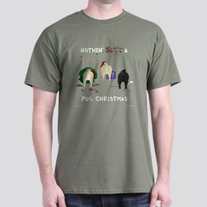 Nothin' Butt A Pug Xmas Dark T-Shirt