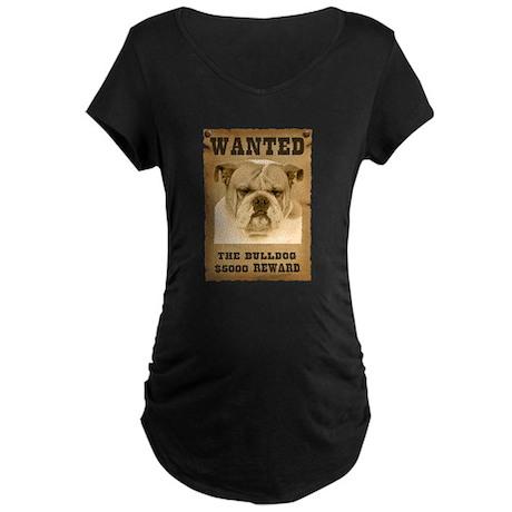 """Wanted"" Bulldog Maternity Dark T-Shirt"