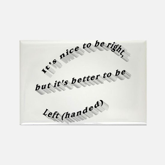 Better to be Left-handed Rectangle Magnet (100 pac