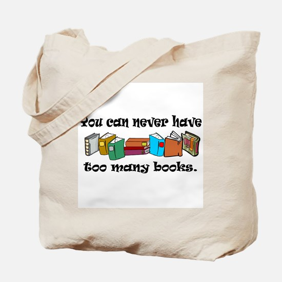 You can never have too many b Tote Bag