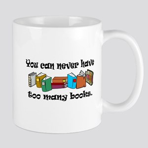 You can never have too many b Mug