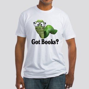 Got Books? Fitted T-Shirt