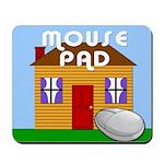 Mouse House Mousepad