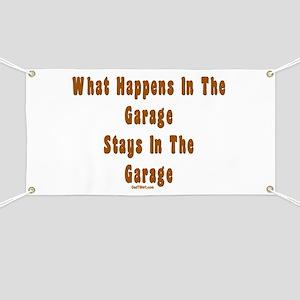 What Happens In Garage Dad Banner