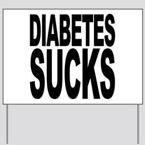 Diabetes Sucks Yard Sign