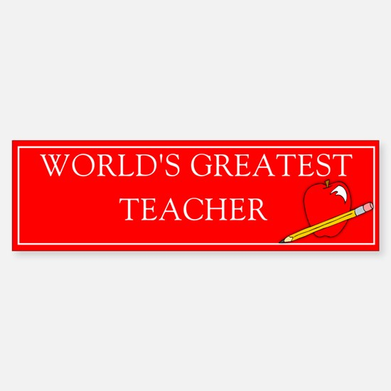 World's Greatest Teacher Bumper Bumper Bumper Sticker