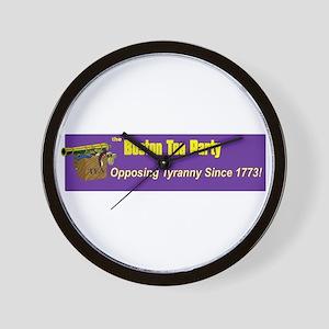 Opposing Tyranny Since 1773 Wall Clock