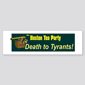 Death to Tyrants Bumper Sticker