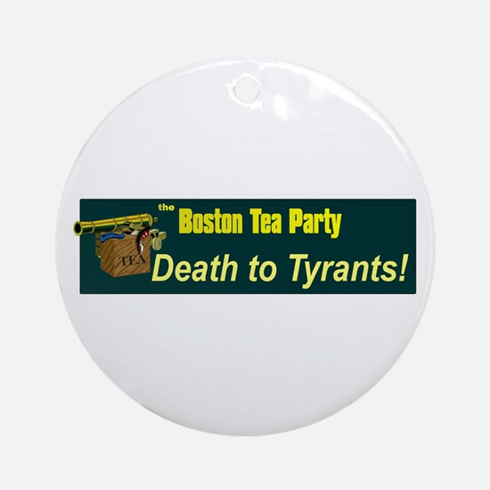 Death to Tyrants Ornament (Round)