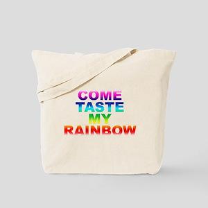 Come Taste My Rainbow Tote Bag