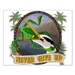 Never Give Up v.2 Small Poster