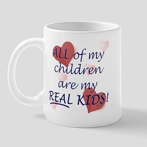 bio, step, adopted all my REAL kids Mug