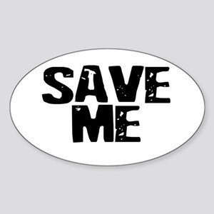 Save Me! Oval Sticker