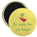 "Smarter Than Your Therapist 2.25"" Magnet (10"