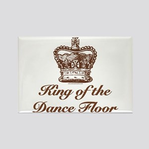 King of the Dance Floor Rectangle Magnet