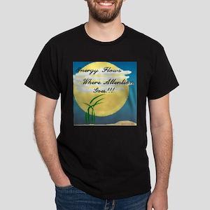 Energy Flows... Dark T-Shirt