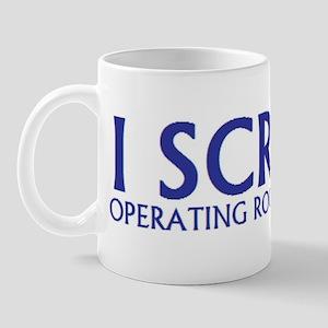 I SCRUB RN Mug