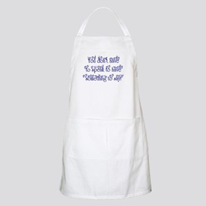 You don't have to speak to ha BBQ Apron