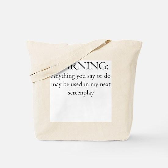 Warning:screenplay Tote Bag