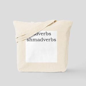 Adverbs shmadverbs Tote Bag