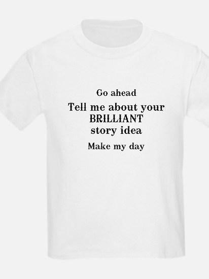 Go ahead...brilliant T-Shirt