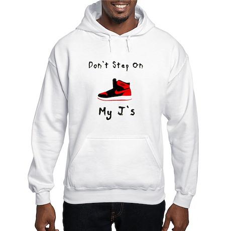 Don't Step On My J's Hooded Sweatshirt
