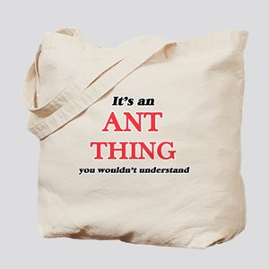 It's an Ant thing, you wouldn't u Tote Bag