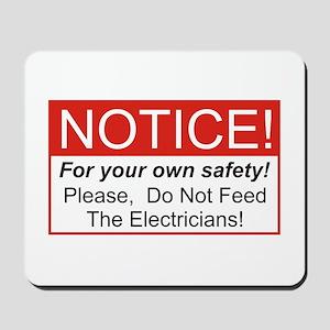 Notice / Electrician Mousepad