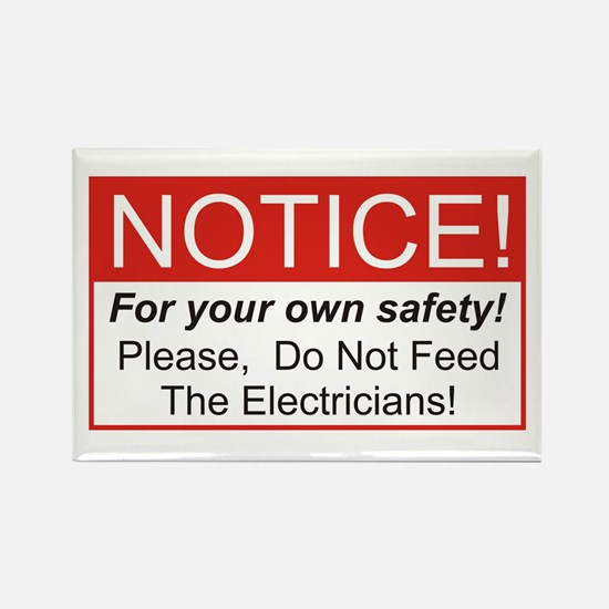 Notice / Electrician Rectangle Magnet