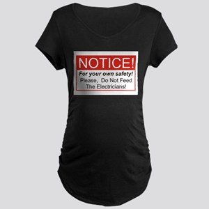 Notice / Electrician Maternity Dark T-Shirt
