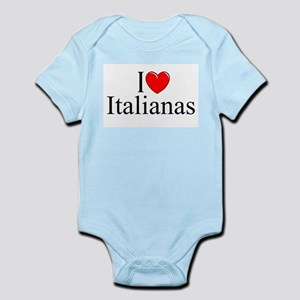 """I Love (Heart) Italianas"" Infant Bodysuit"