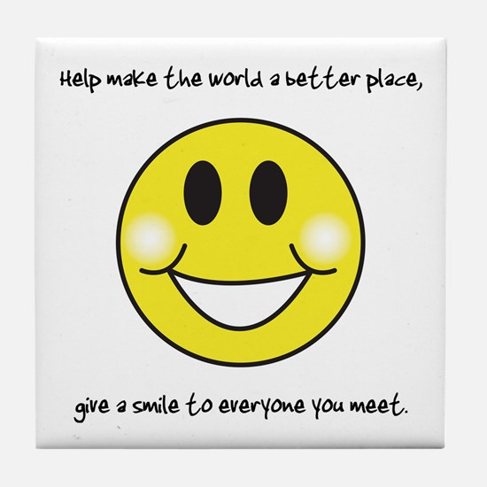 Give a Smile... Tile Coaster