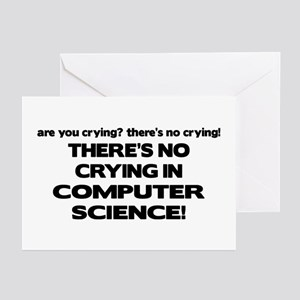 There's No Crying in Computer Science Greeting Car