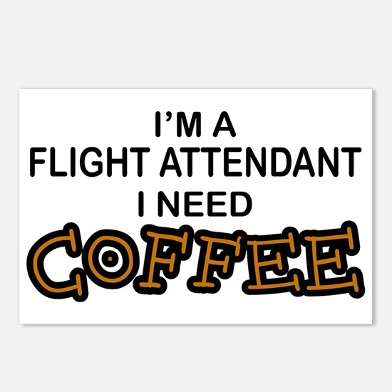 Flight Attendant Need Coffee Postcards (Package of