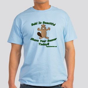 Shave Your Beaver Light T-Shirt