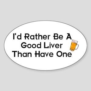 Good Liver Oval Sticker