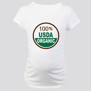100% USDA Organic... Maternity T-Shirt