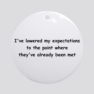 Expectations Ornament (Round)