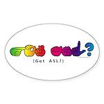 Got ASL? Rainbow CC Sticker (Oval 50 pk)