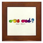 Got ASL? Rainbow CC Framed Tile