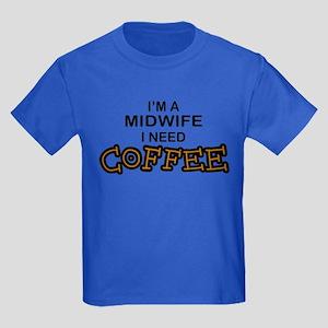 Midwife Need Coffee Kids Dark T-Shirt
