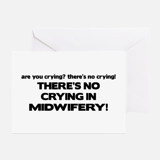There's No Crying in Midwifery Greeting Cards (Pk
